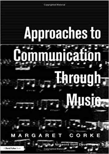 Approaches To Communication Through Music by Margaret Corke - Amazon books on music therapy
